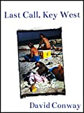 img - for Last Call, Key West book / textbook / text book