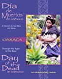 img - for Dia De Muertos en Mexico-Oaxaca: A traves de los Ojos del Alma (Through the Eyes of the Soul: Day of the Dead in Mexico) (Spanish and English Edition) by Mary J. Andrade (1999-07-02) book / textbook / text book