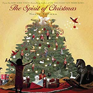 The Spirit of Christmas | [Nancy Tillman]
