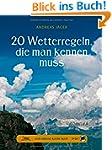 Das gro�e kleine Buch: 20 Wetterregel...