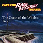 The Curse of the Whale's Tooth | Steven Thomas Oney