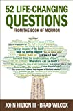 img - for 52 Life-Changing Questions from the Book of Mormon book / textbook / text book