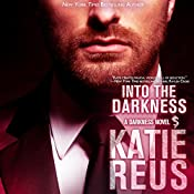Into the Darkness: Darkness Series, Book 5 | Katie Reus