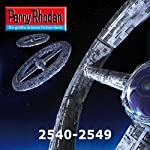 Perry Rhodan 2540-2549 (Perry Rhodan Stardust-Zyklus 5) | Christian Montillon,Hubert Haensel,Leo Lukas,Michael Marcus Thurner,Arndt Ellmer,Marc A. Herren