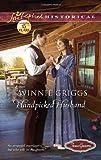 Handpicked Husband (Love Inspired Historical)