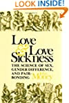 Love and Love Sickness: Science of Se...