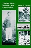 T. Cullen Young: Missionary and Anthropologist (Kachere Monograph,) (French Edition)