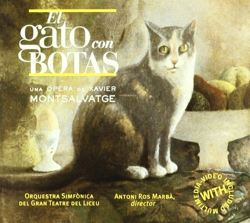 El Gato Con Botas (A.Ros-Marba) - X. Montsalvatge - CD