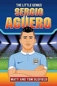 Sergio Aguero - The Little Genius from Dino Books