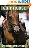 Gift Horse (Show Jumping Dreams ~ Book 14)