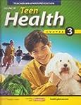 Glencoe Teen Health Course 3 Hardback...