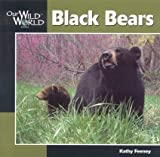 img - for Black Bear (Our Wild World) book / textbook / text book