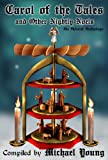 img - for Carol of the Tales and Other Nightly Noels (Advent Anthologies) book / textbook / text book
