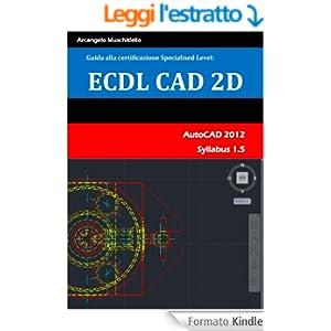 Guida alla certificazione Specialised Level - ECDL CAD 2D