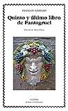 img - for Quinto y  ltimo libro de Pantagruel (Letras Universales) (Spanish Edition) book / textbook / text book