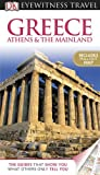 Greece Athens & The Mainland (EYEWITNESS TRAVEL GUIDE)