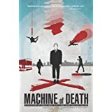 Machine of Death: A Collection of Stories About People Who Know How They Will Die ~ David Malki !