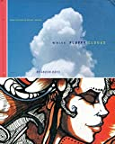 img - for White Fluffy Clouds : Found Inspiration Moving Forward book / textbook / text book