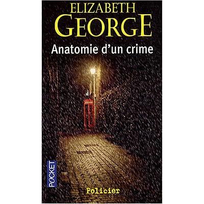 Anatomie d'un crime d'Elizabeth George dans Roman policier 510oDrBnvgL._SS400_