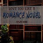 Love You Like a Romance Novel: Missing Butterfly | Megan Derr