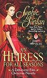 Heiress for All Seasons, An: A Debutante Files Christmas Novella