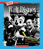 Walt Disney (True Bookgreat American Business)