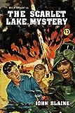 The Scarlet Lake Mystery (Rick Brant Series) (1434409678) by Blaine, John