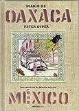 Diario de Oaxaca: Mexico (Sexto Piso Ilustrado) (Spanish Edition) (8496867412) by Kuper, Peter
