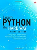 Learn Python the Hard Way: A Very Simple Introduction to the Terrifyingly Beautiful World of Computers and Code (3rd Edition) (Zed Shaws Hard Way Series)