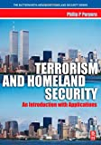 img - for Terrorism and Homeland Security: An Introduction with Applications (The Butterworth-Heinemann Homeland Security Series) book / textbook / text book