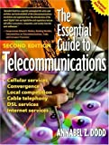 img - for The Essential Guide to Telecommunications by Annabel Dodd (1999-07-15) book / textbook / text book