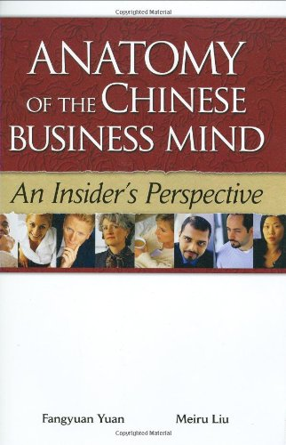 Anatomy of the Chinese Business Mind - An Insider s...