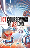 Ict Coursework for As Level (0340857897) by Wilson, Barbara
