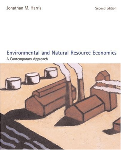 Environmental and Natural Resource Economics: A...