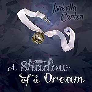 A Shadow of a Dream Audiobook
