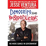 DemoCRIPS and ReBLOODlicans: No More Gangs in Government ~ Jesse Ventura