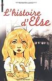"""Afficher """"L'Histoire d'Else"""""""