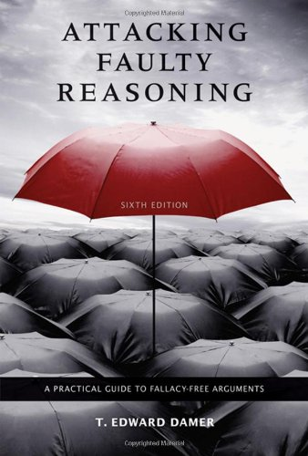 Attacking Faulty Reasoning: A Practical Guide to...