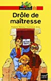 img - for Bibliotheque De Ratus: Drole De Maitresse (French Edition) book / textbook / text book