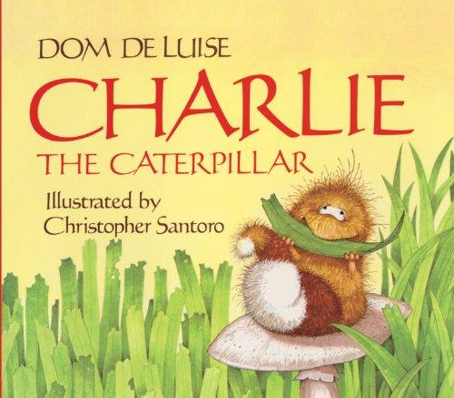 Charlie the Caterpillar (Aladdin Picture Books)