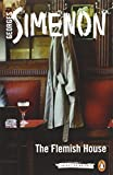 img - for The Flemish House (Inspector Maigret: Penguin Classics) book / textbook / text book