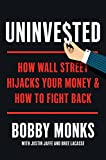Uninvested: How Wall Street Hijacks Your Money and How to Fight Back