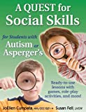 A Quest for Social Skills for Students with Autism or Aspergers: Ready-to-use lessons with games, role-play activities, and more!