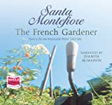 The French Gardener (unabridged audio book) Santa Montefiore