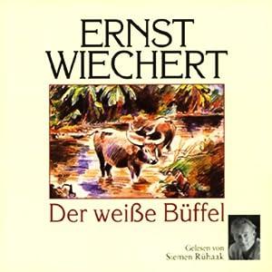 Der weiße Büffel Hörbuch