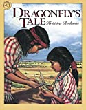 img - for Dragonfly's Tale book / textbook / text book