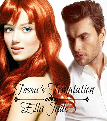 Ella Jade - Tessa's Temptation (The Temptress Series Book 1) (English Edition)