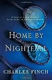 Home by Nightfall: A Charles Lenox Mystery (Charles Lenox Mysteries)