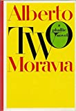 Two: A Phallic Novel (0374280053) by Alberto Moravia