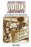 Mexican American Women Activists